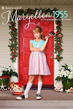 An American Girl Story: Maryellen 1955 - Extraordinary Christmas 2016