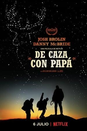 De caza con papá (2018)