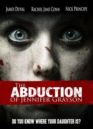 The Abduction of Jennifer Grayson 2017