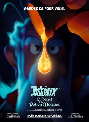 Astérix : Le Secret de la potion magique (2018)