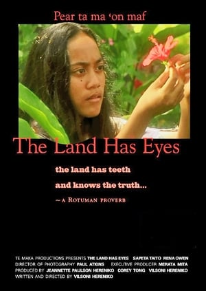 The Land Has Eyes 2004