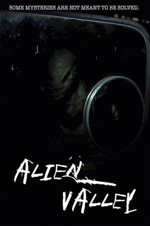 Alien Valley 2012