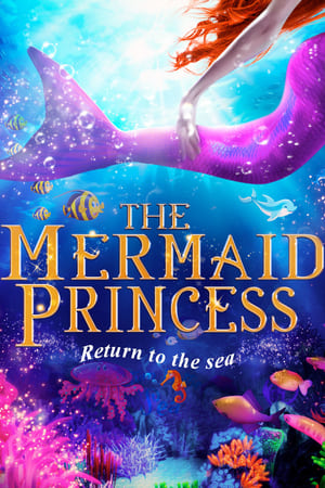The Mermaid Princess 2015
