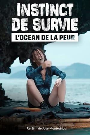 Instinct de survie : l'océan de la peur