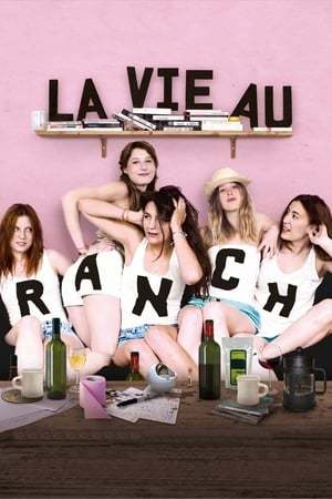 La Vie au ranch (2010)