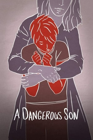 A Dangerous Son 2018