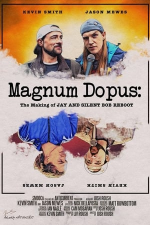 Magnum Dopus: The Making of Jay and Silent Bob Reboot 2020
