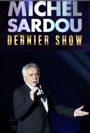 Michel Sardou – Dernier show (2017)