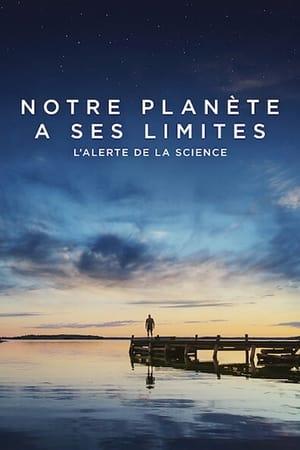 Notre planète a ses limites : L'alerte de la science