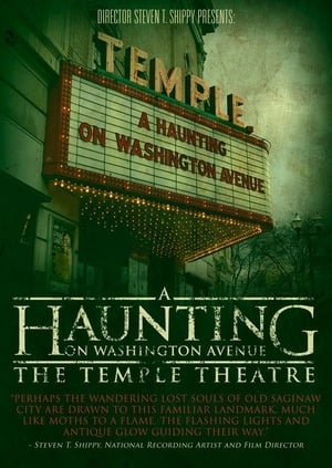 A Haunting on Washington Avenue: The Temple Theatre 2014