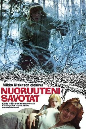 Nuoruuteni savotat (1988)