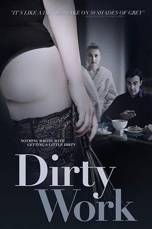 Dirty Work (2018)