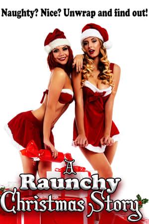 A Raunchy Christmas Story 2018