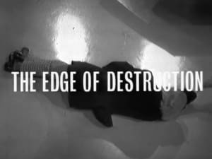 S1-E12: The Edge of Destruction