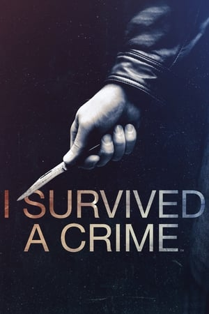 I Survived a Crime 2021