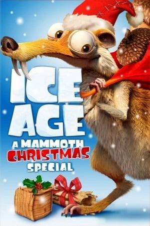 L'Âge de glace - Un Noël de mammouths (2011)