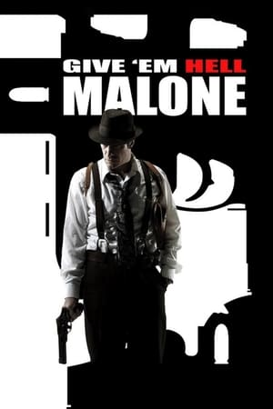 Give 'em Hell, Malone 2009