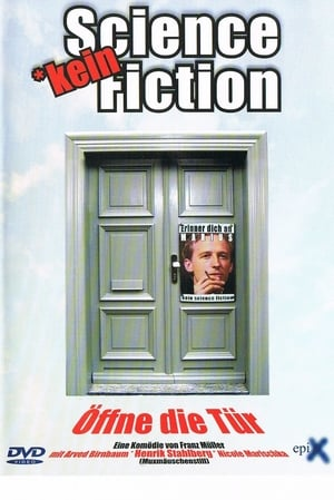 Kein Science Fiction (2004)
