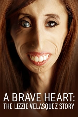 A Brave Heart: The Lizzie Velasquez Story 2015