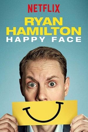Ryan Hamilton: Happy Face 2017
