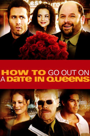 How to Go Out on a Date in Queens 2006
