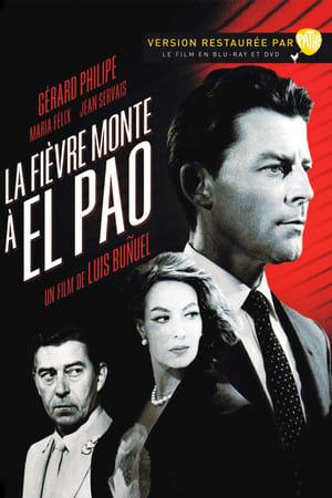 Fever Mounts at El Pao (1959)