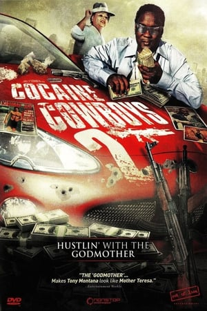 Cocaine Cowboys II: Hustlin' with the Godmother 2008