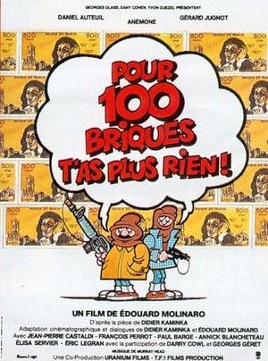 Pour 100 briques t'as plus rien ! (1982)