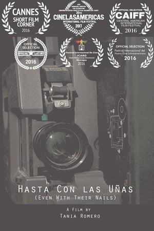 Hasta con las uñas: Mujeres cineastas de Nicaragua
