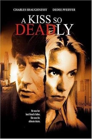 A Kiss So Deadly 1996