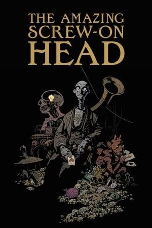 The Amazing Screw-On Head 2006