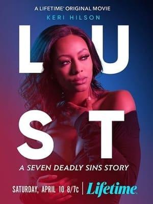 Seven Deadly Sins: Lust 2021