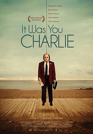 It Was You Charlie 2013