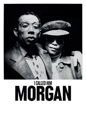 I Called Him Morgan 2016