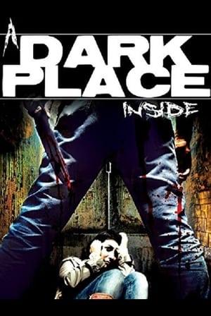 A Dark Place Inside 2014