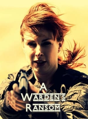 A Warden's Ransom 2014