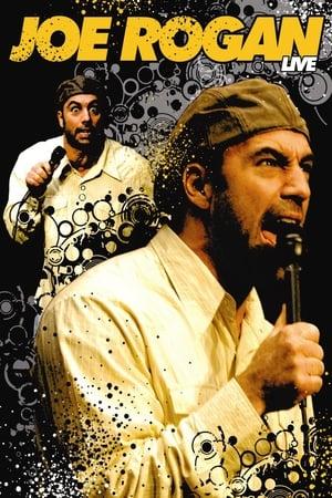 Joe Rogan: Live 2006