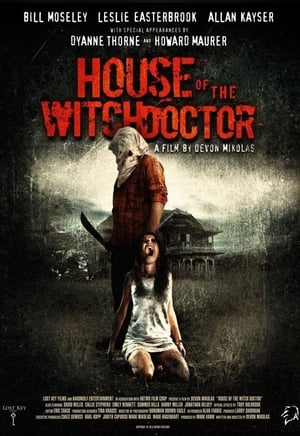 House of the Witchdoctor 2014