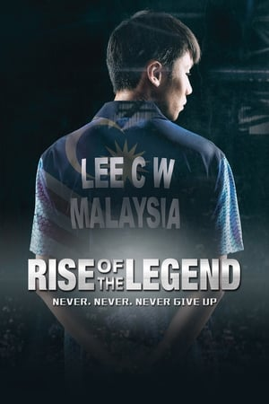 Lee Chong Wei: Rise of the Legend 2018