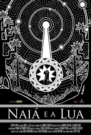 Naiá e a Lua (2010)