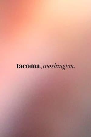 tacoma, washington.