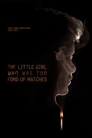La petite fille qui aimait trop les allumettes