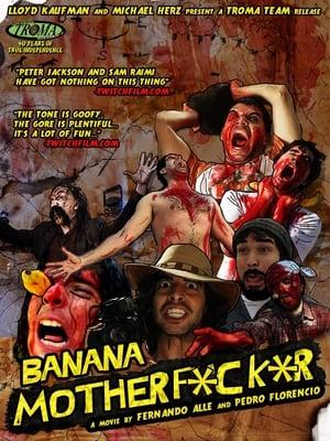 Banana Motherfucker 2011