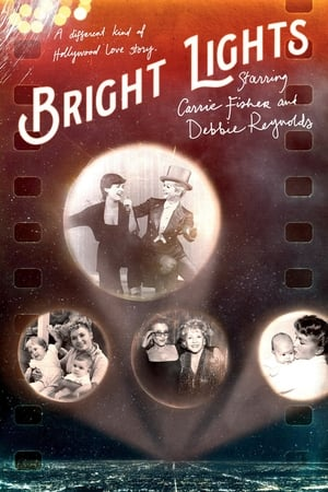 Bright Lights: Starring Carrie Fisher and Debbie Reynolds 2017