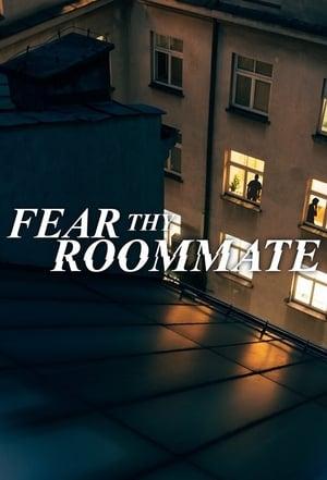 Fear Thy Roommate 2020