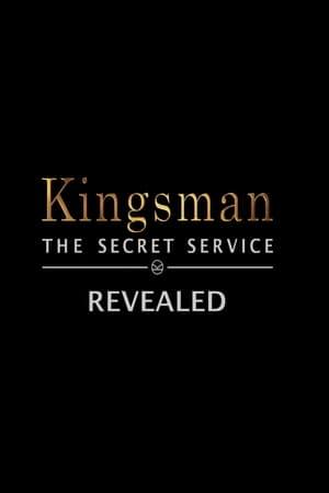 Kingsman: The Secret Service Revealed 2015