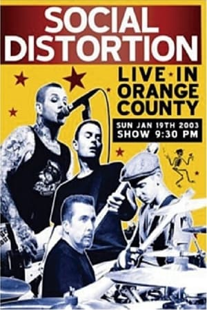Social Distortion: Live in Orange County 2003
