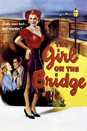 The Girl on the Bridge 1951