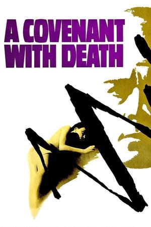 A Covenant with Death 1967