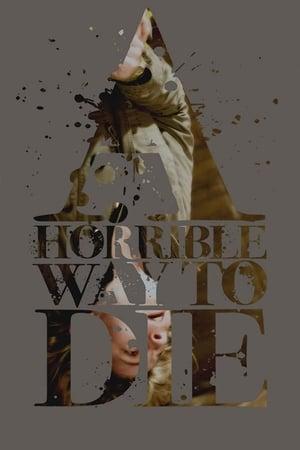A Horrible Way to Die 2010